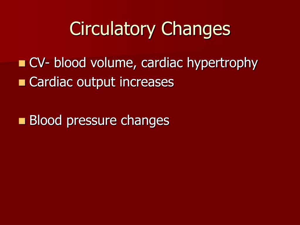 Circulatory Changes