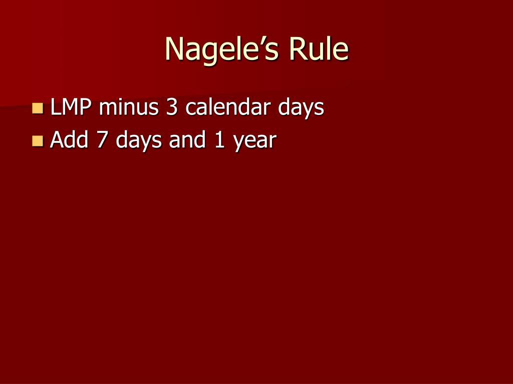 Nagele's Rule