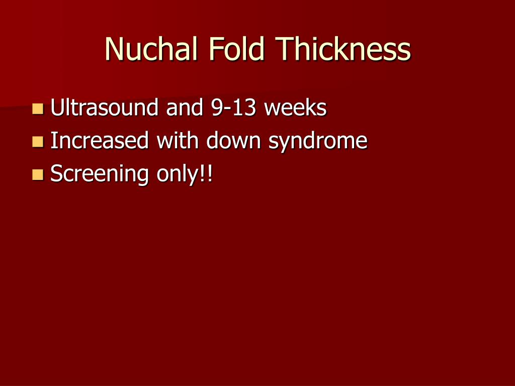 Nuchal Fold Thickness