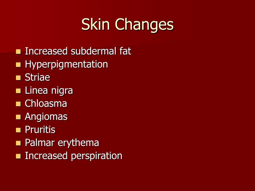 Skin Changes
