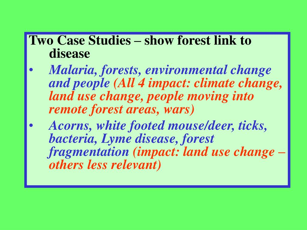 Two Case Studies – show forest link to disease