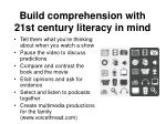 build comprehension with 21st century literacy in mind