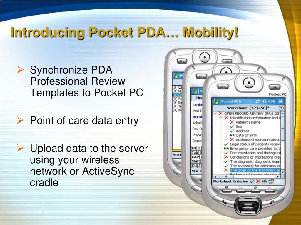 Introducing Pocket PDA… Mobility!