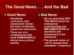 the good news and the bad