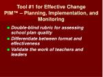 tool 1 for effective change pim planning implementation and monitoring