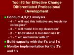 tool 3 for effective change differentiated professional development