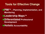 tools for effective change