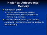 historical antecedents memory