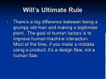will s ultimate rule