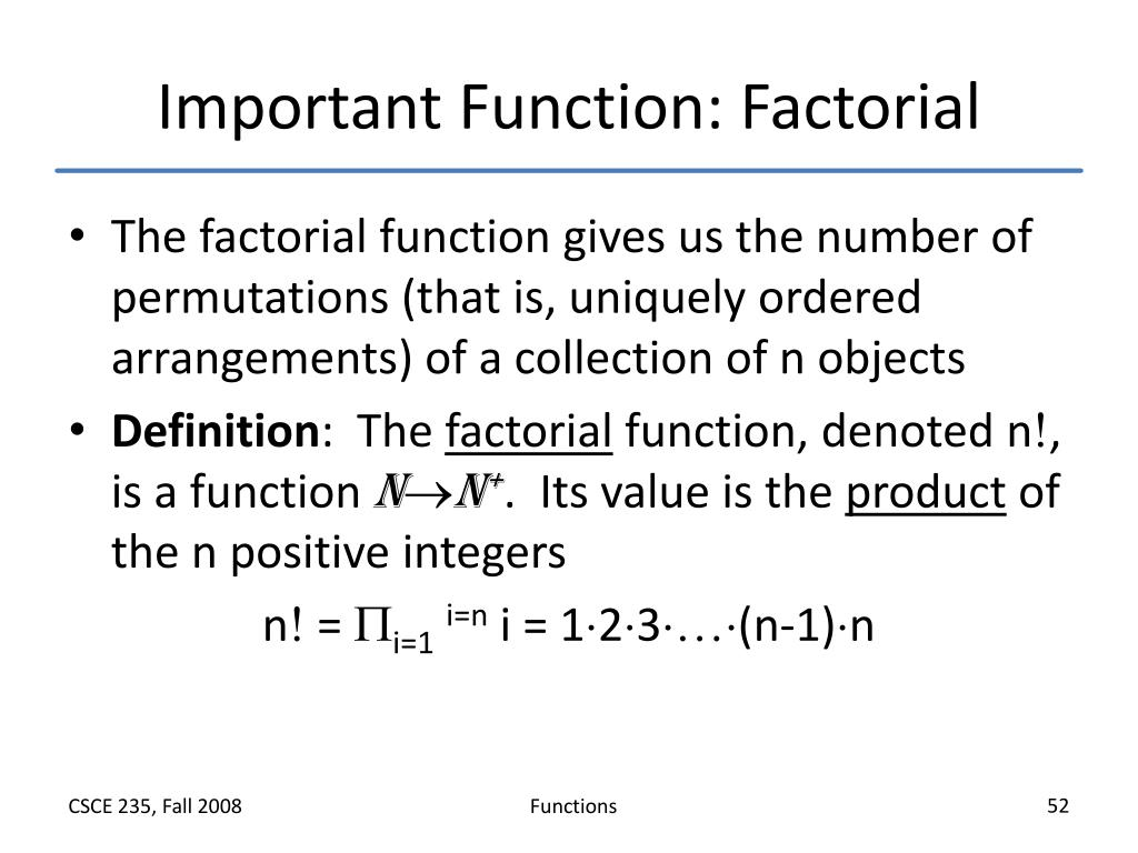 Important Function: Factorial