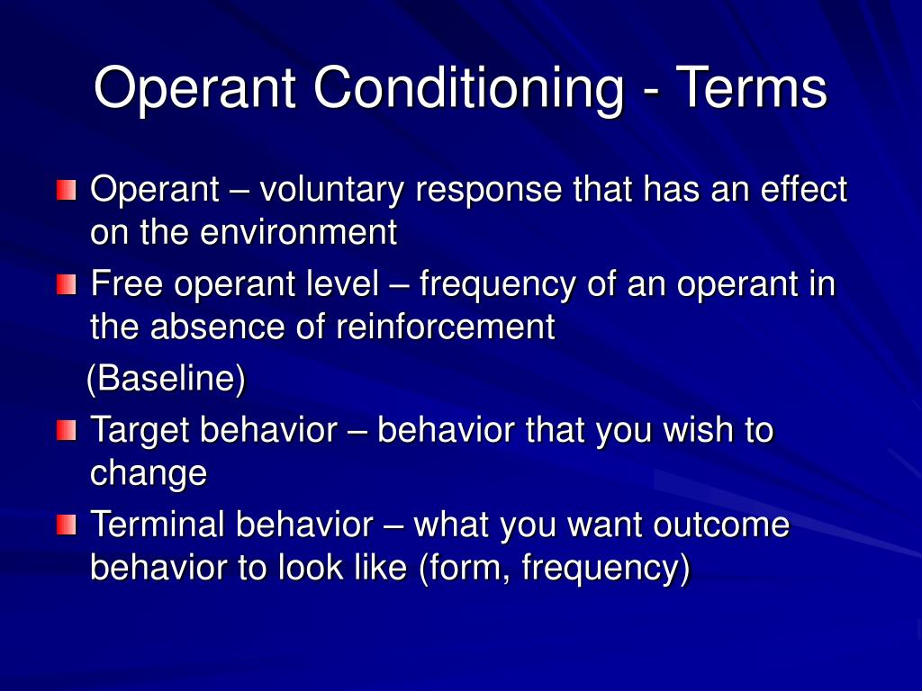 Operant Conditioning - Terms