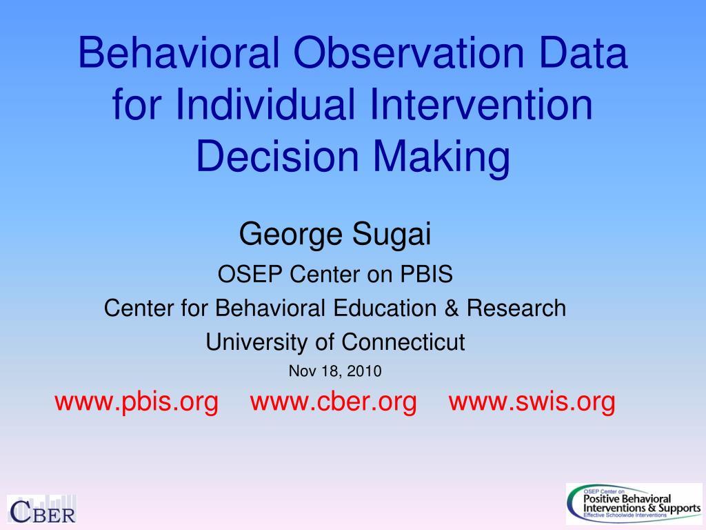 behavioral observation data for individual intervention decision making l.
