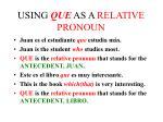 using que as a relative pronoun
