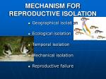 mechanism for reproductive isolation