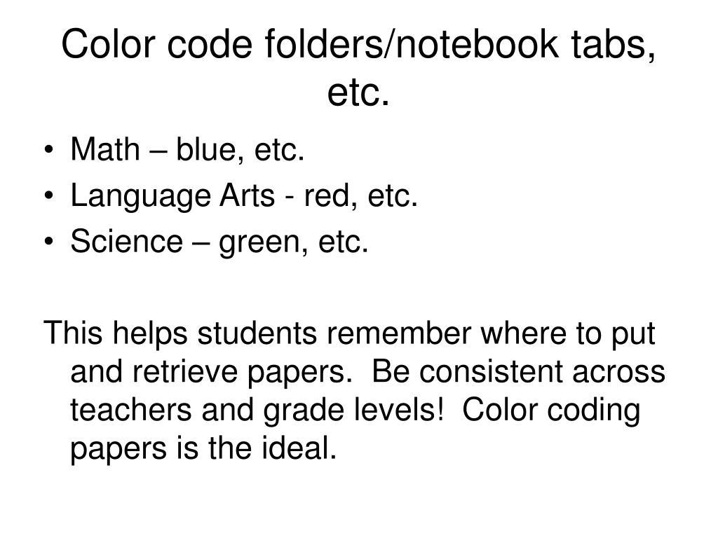 Color code folders/notebook tabs, etc.