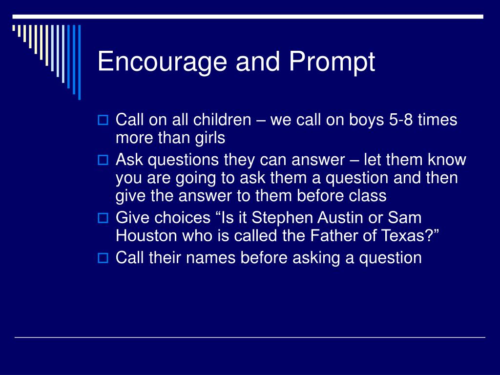 Encourage and Prompt
