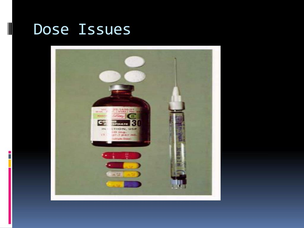 Dose Issues