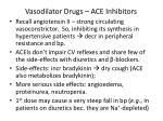 vasodilator drugs ace inhibitors