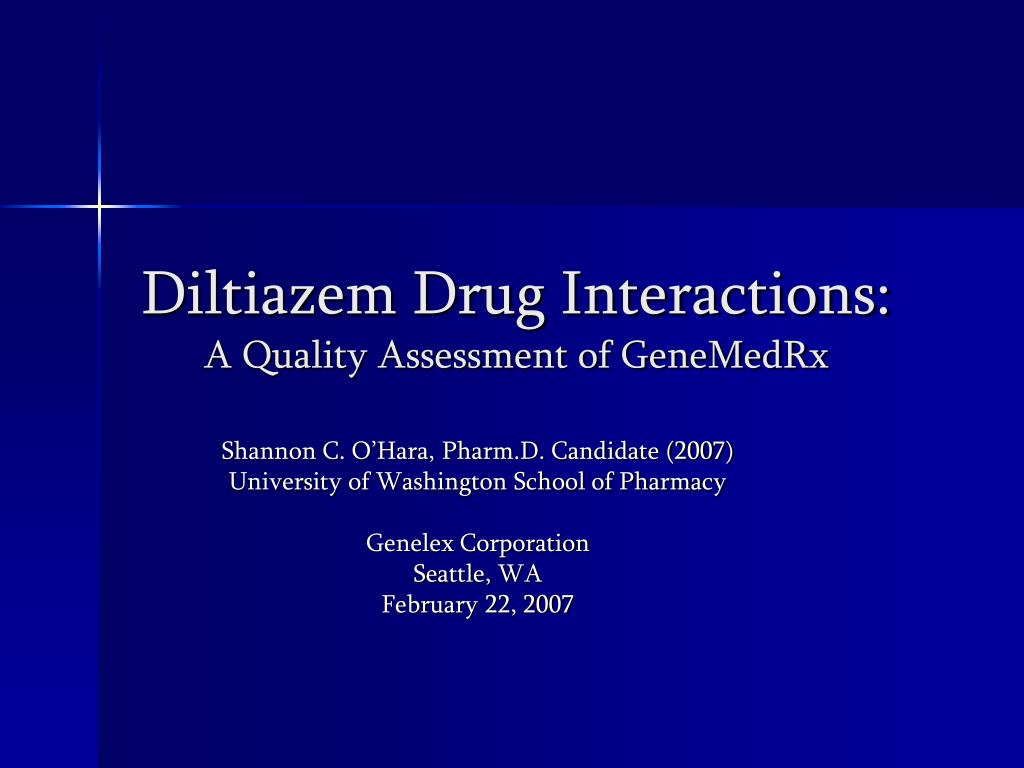 diltiazem drug interactions a quality assessment of genemedrx l.