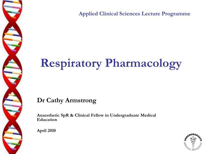 respiratory pharmacology n.