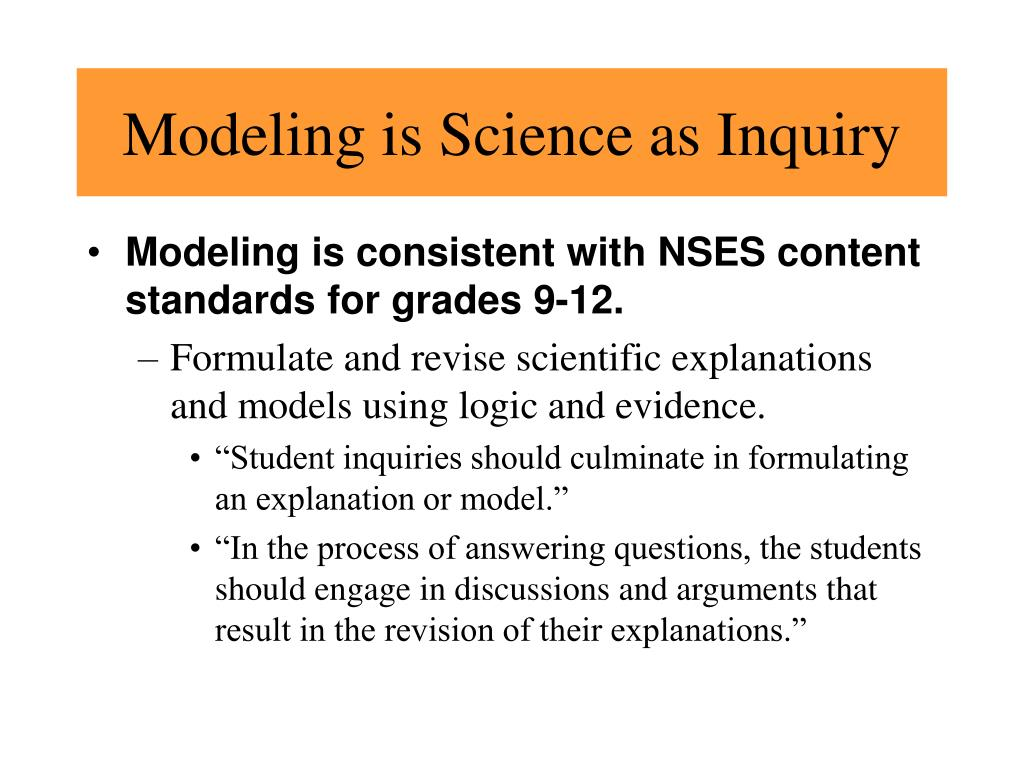 Modeling is Science as Inquiry