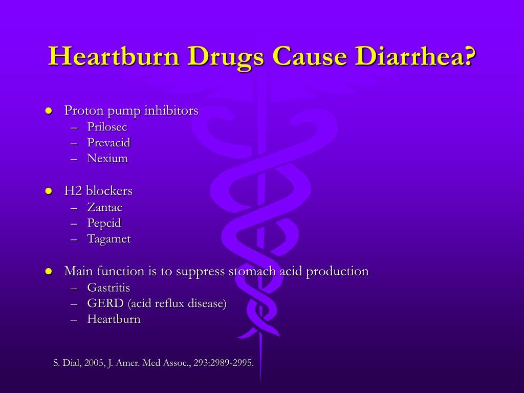 Heartburn Drugs Cause Diarrhea?