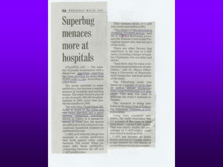 What s all the fuss about clostridium difficile