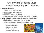 urinary conditions and drugs incontinence frequent urination38