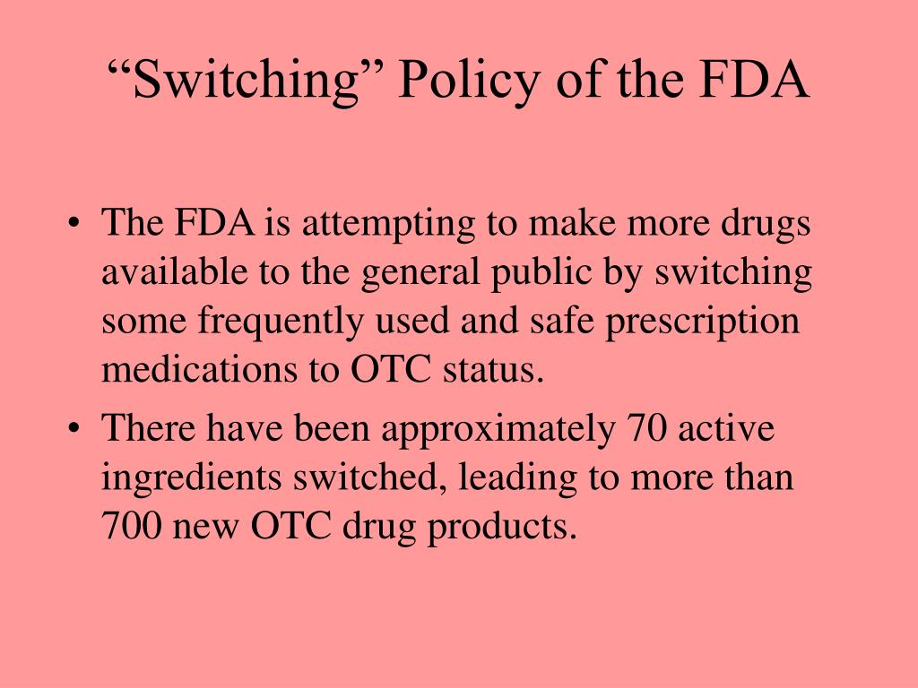"""Switching"" Policy of the FDA"