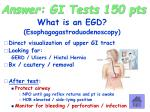 answer gi tests 150 pts