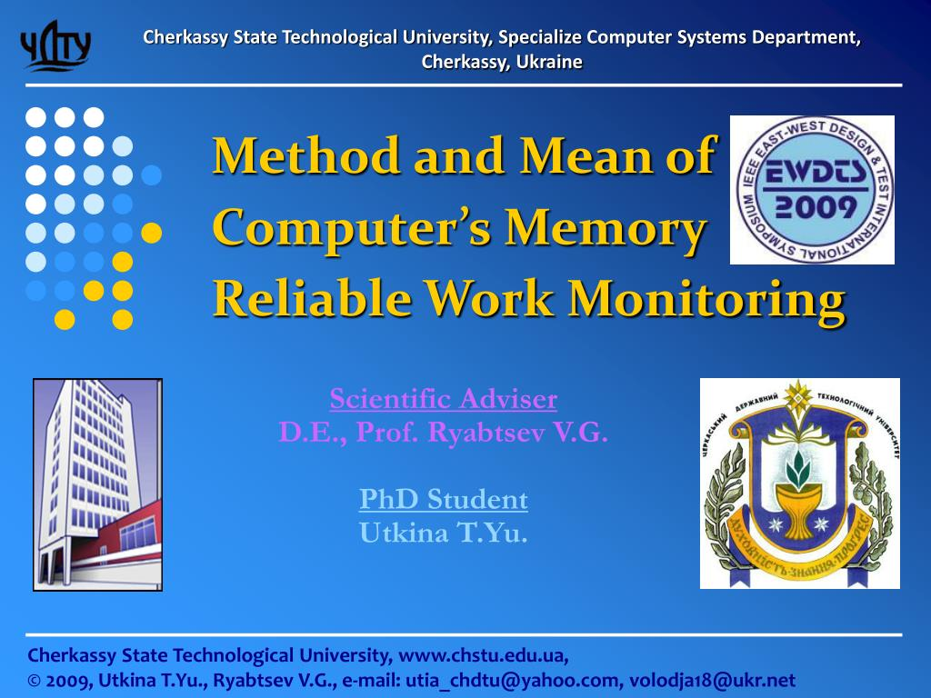 method and mean of computer s memory reliable work monitoring l.