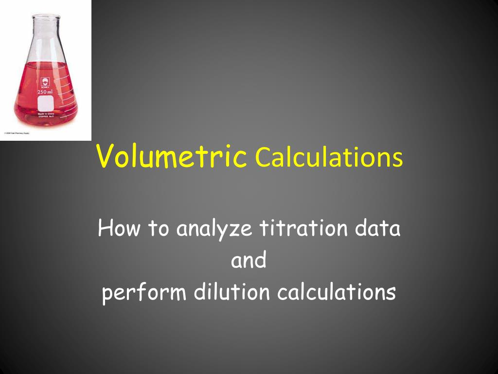 volumetric calculations l.