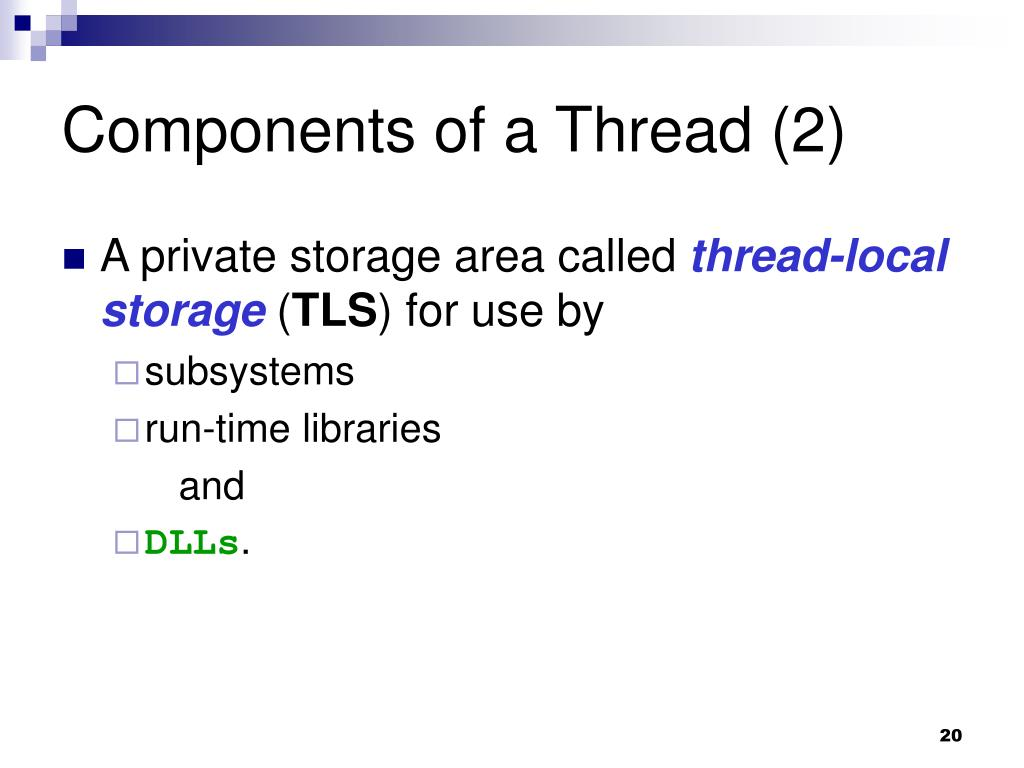 Components of a Thread (2)