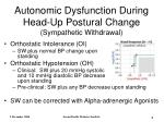 autonomic dysfunction during head up postural change sympathetic withdrawal