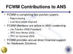 fcwm contributions to ans