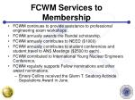 fcwm services to membership