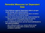 remedial measures for dependent data
