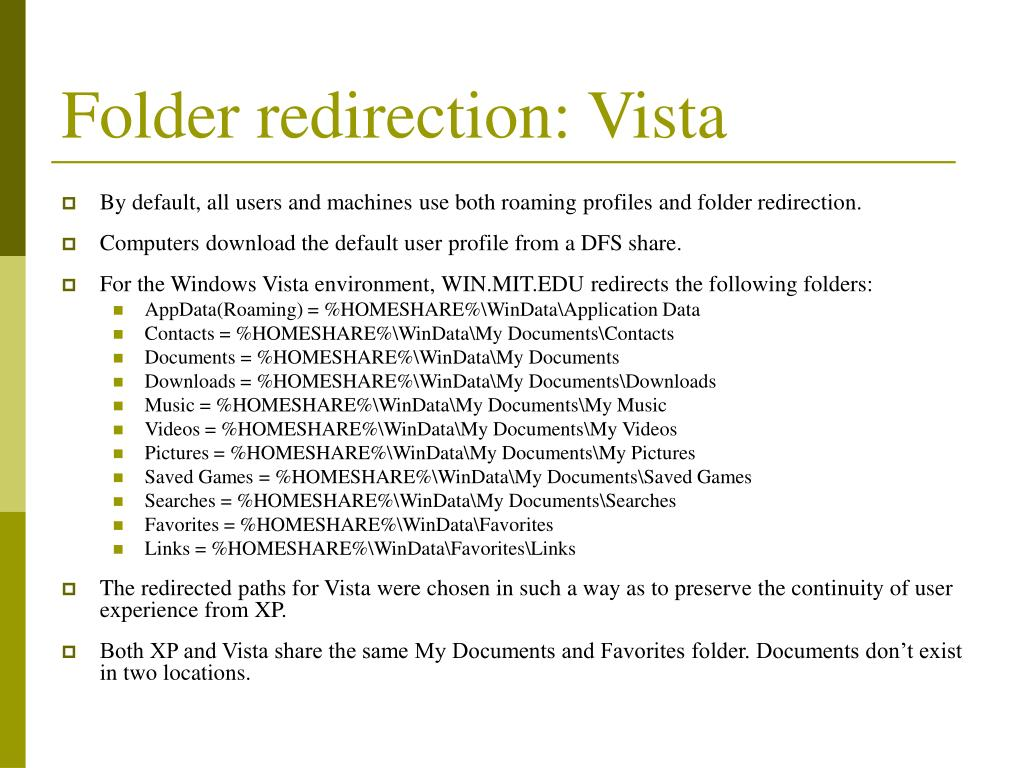 Folder redirection: Vista