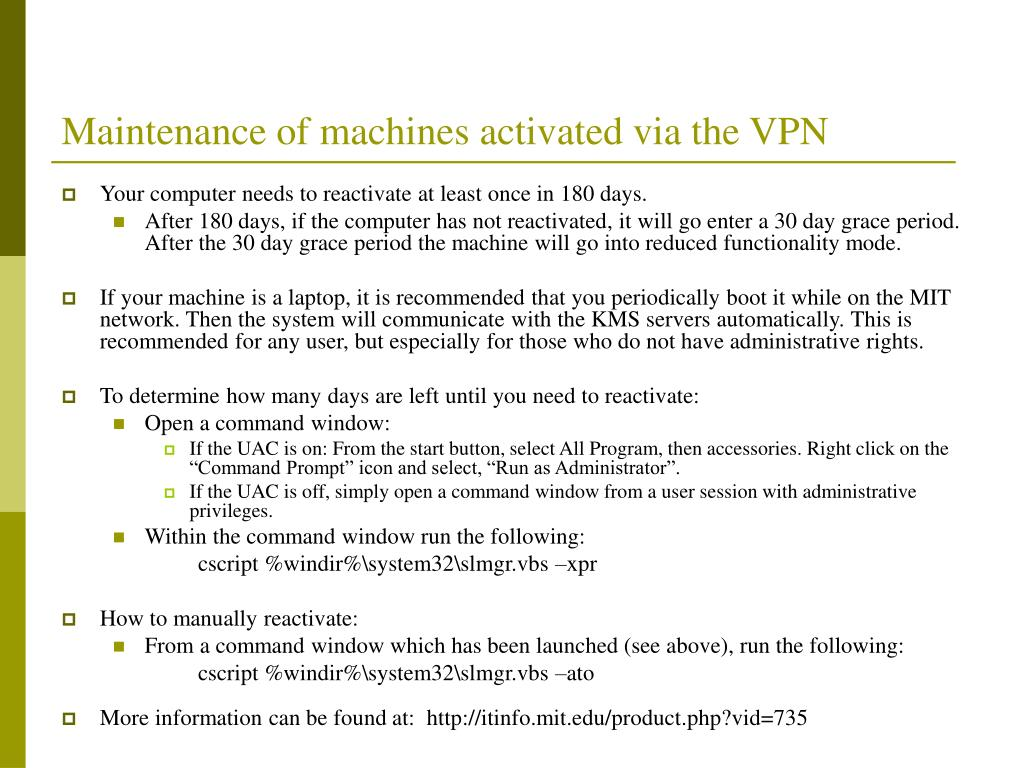 Maintenance of machines activated via the VPN
