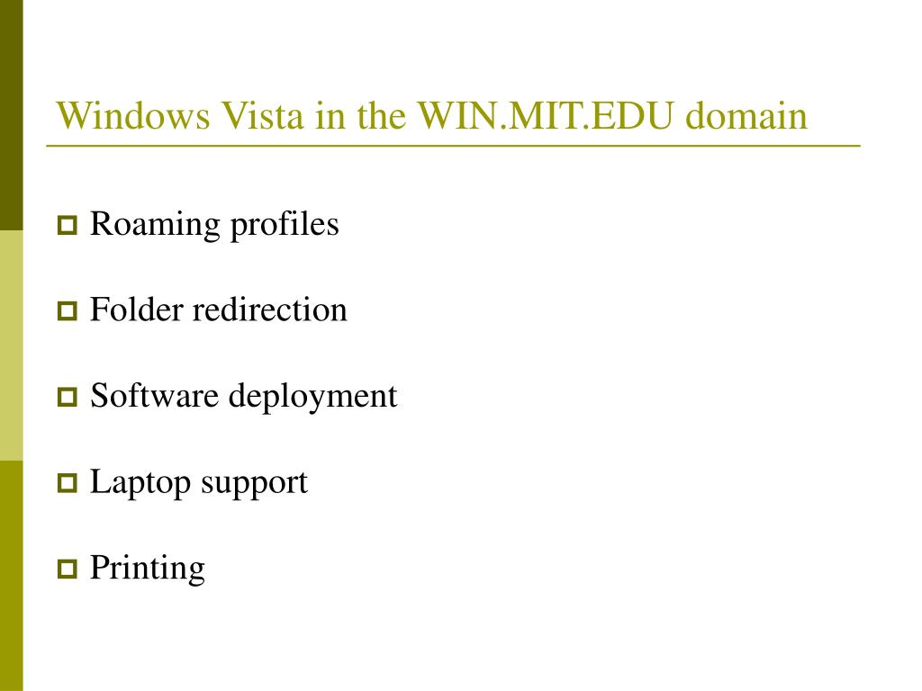 Windows Vista in the WIN.MIT.EDU domain