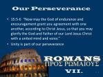 our perseverance