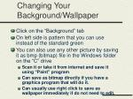 changing your background wallpaper
