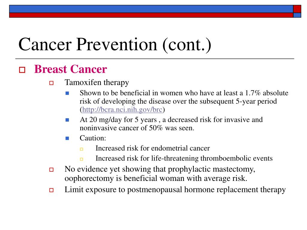 Cancer Prevention (cont.)