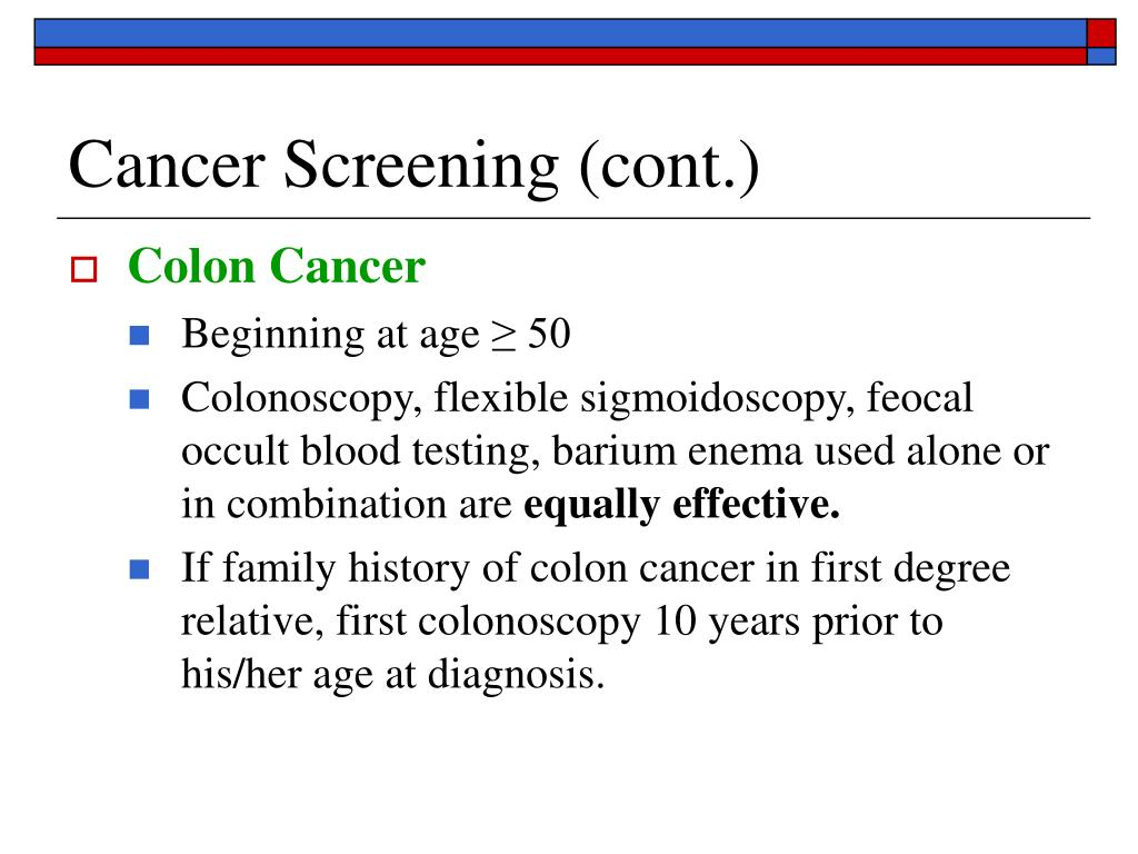 Cancer Screening (cont.)