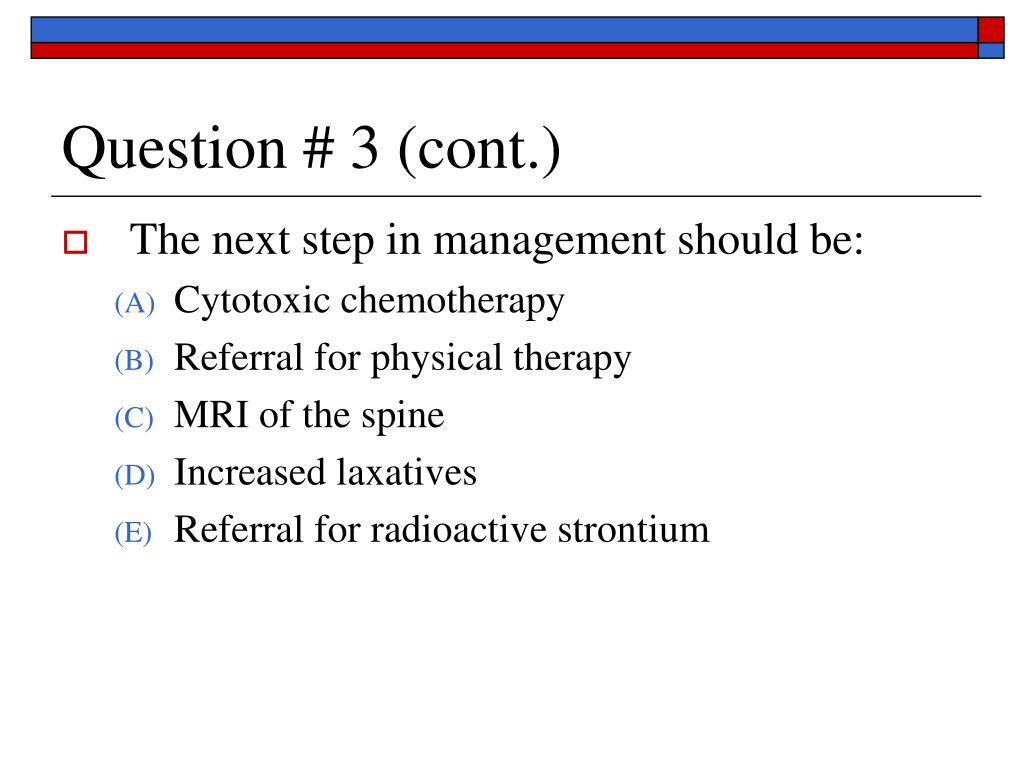 Question # 3 (cont.)