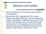 behaviour and mortality
