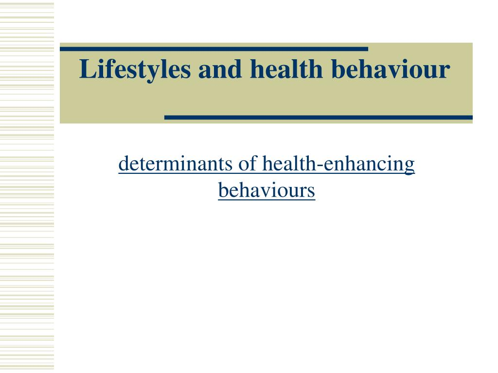 lifestyles and health behaviour l.
