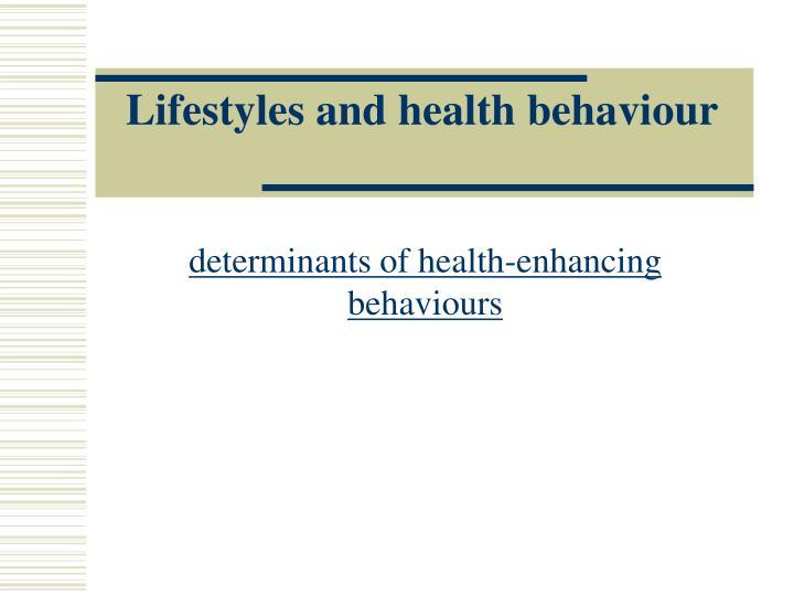 lifestyles and health behaviour n.