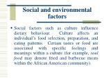 social and environmental factors42