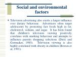 social and environmental factors44